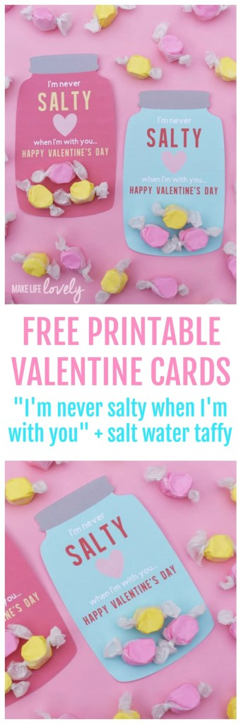 cute free printable valentine cards for valentines day says im never salty friends valentines cards