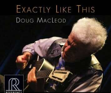 Doug MacLeod  Exactly Like This