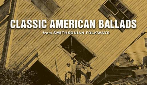 Classic American Ballads Smithsonian Folkways