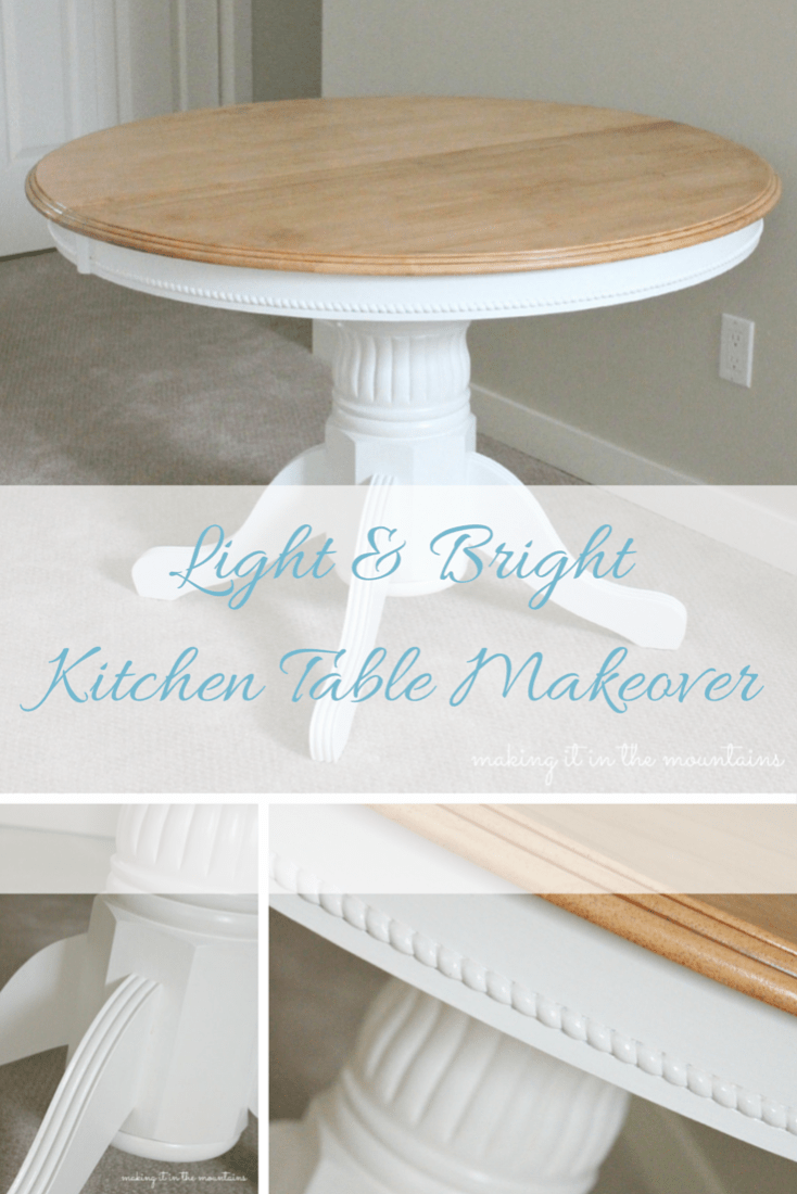 Light & Bright Kitchen Table Makeover - making it in the mountains