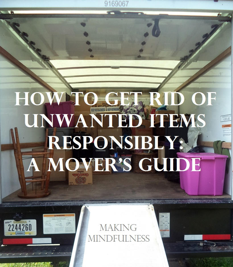 Lovely How To Get Rid Of Unwanted Items Responsibly: A Moveru0027s Guide
