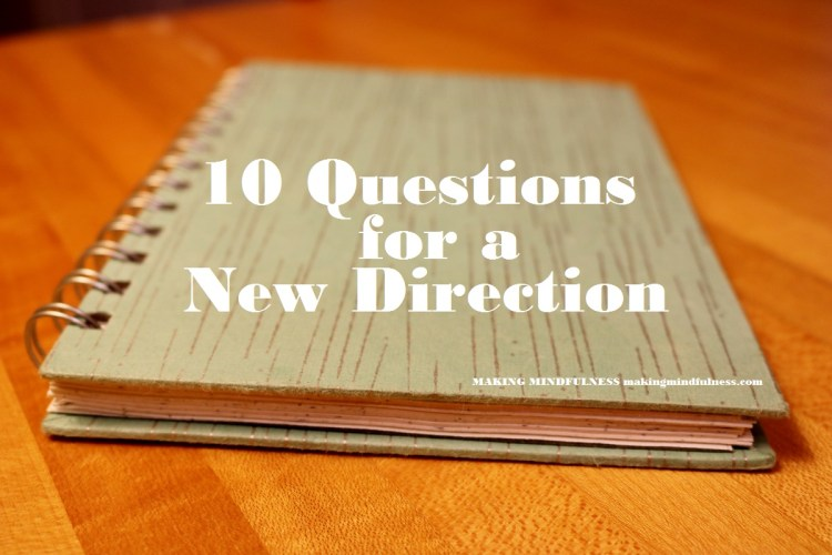 MM Ten Questions for a New Direction