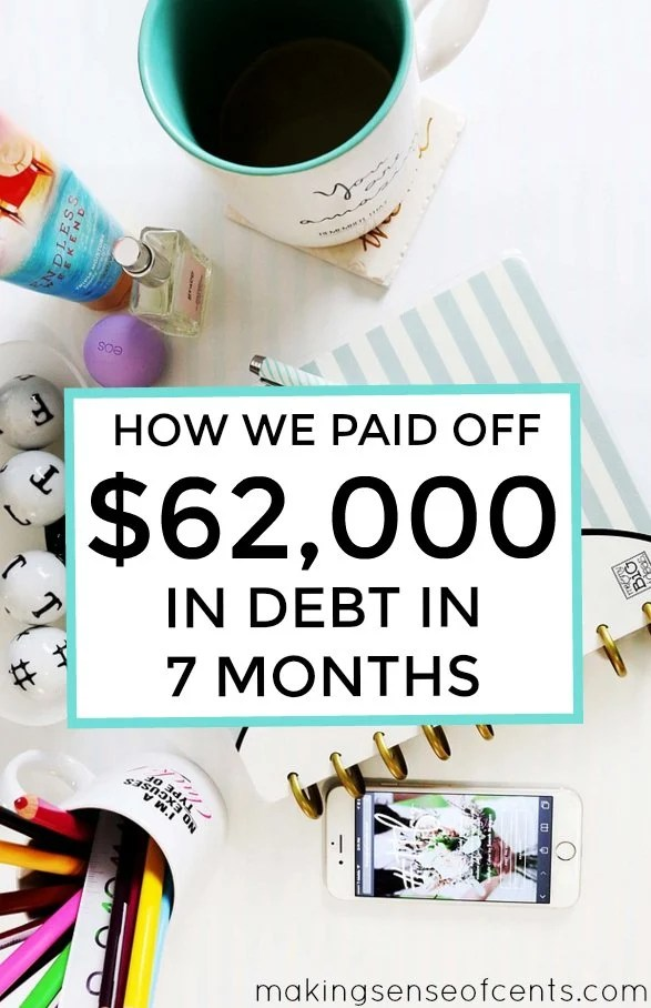 Paying Down Debt - How We Paid Off $62,000 in Debt in 7 Months