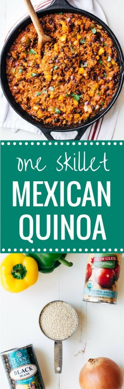 Fantastic Busyweeknights One Skillet Mexican Quinoa Making Thyme Health Vegetarian Mexican Recipes Rick Bayless Mexican Vegetarian Recipes Black Beans One Skillet Mexican An Easy Meal