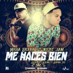 Nicky Jam Ft. Mega Sexxx – Me Haces Bien (Prod. By Xound & Super Yei)