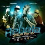 Prophecy Ft Julio Voltio, Carlitos Rossy Y JL El Del Compacto – Rebela (Official Remix)