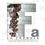 Pina Records Presenta La Formula (2012) (Album Oficial)