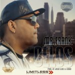 Mr. Frank – Celos (Prod. by Xound y Josh D Ace)