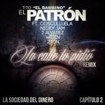 """Cover: Tito """"El Bambino"""" Ft. Cosculluela, Nicky Jam, J Alvarez, Wisin & Zion – La Calle Lo Pidio (Remix)"""