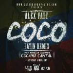 "Alex Fatt – ""CocO"" Official LATIN RemiX VIDEO COMING SOON!"