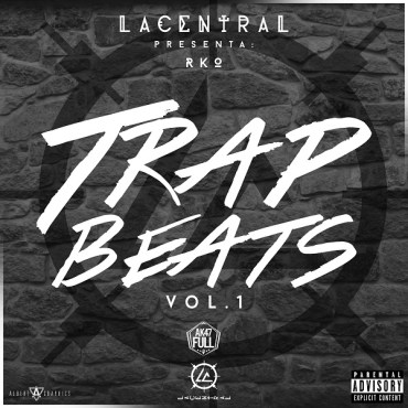 RKO & La Central Presentan: Trap Beats Vol. 1 (2015)