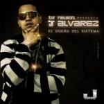 J Alvarez – El Dueño Del Sistema (2009)