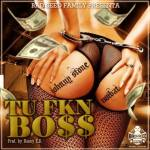 Johnny Stone Ft. Noibat – Tu FKN Boss (Prod. Danny E.B)