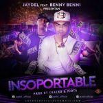 Jaydel Ft. Benny Benni – Insoportable
