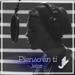 Jeloz – Pienso En Ti (Video Oficial)
