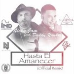 Nicky Jam Ft. Daddy Yankee – Hasta El Amanecer (Preview)
