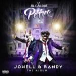 Jowell & Randy – La Alcaldía Del Perreo (The Album) (2016)
