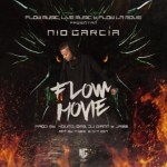 Nio Garcia – Flow Movie