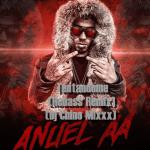 Anuel AA – Tentandome (Rebass Remix) (Dj Chino Mixxx)
