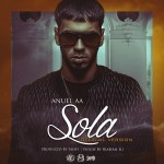 Anuel AA – Sola (Official Version)