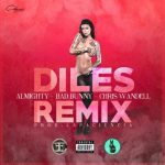 Cover: Bad Bunny Ft Almighty y Chris Wandell – Diles (Official Remix)