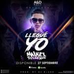 Cover: Maikel De La Calle – Llegué Yo (Prod. DJ Blass)