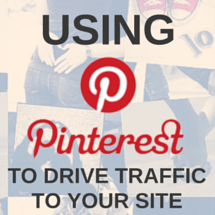 Drive Traffic using Pinterest