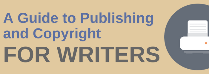 a-guide-to-copyright-and-publishing-for-authors
