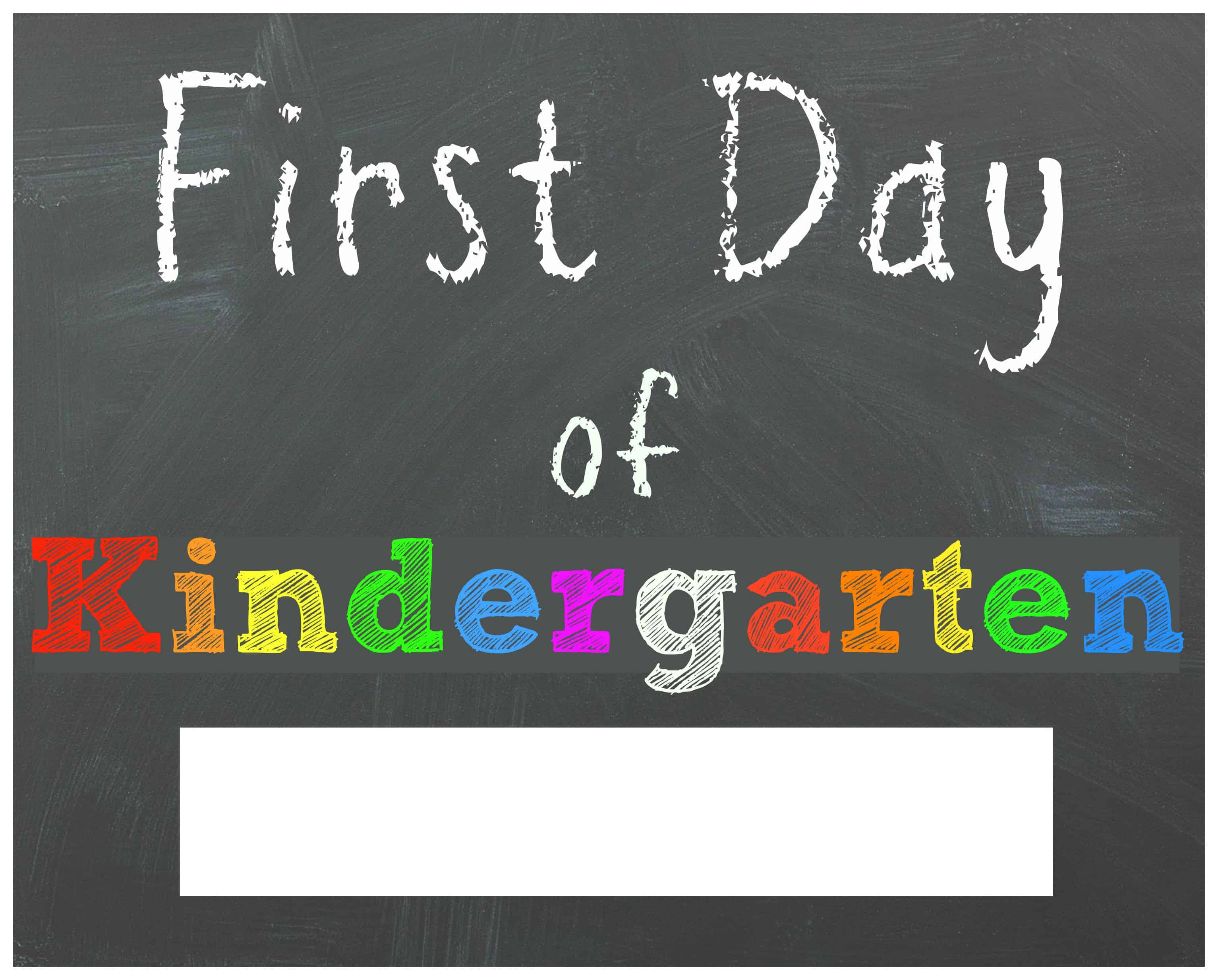 Fullsize Of First Day Of Kindergarten Sign