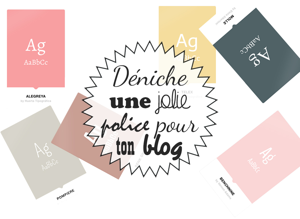 Dénicher une jolie police pour son blog
