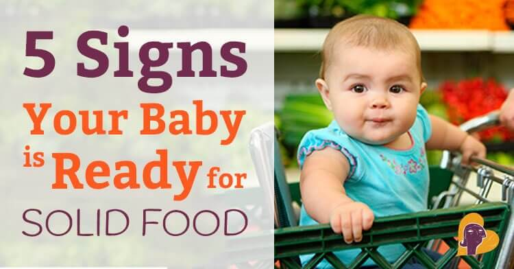Starting Solids 5 Signs Your Baby is Ready for Solid Food