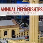 Must-Have Annual Memberships for Kansas City Families!
