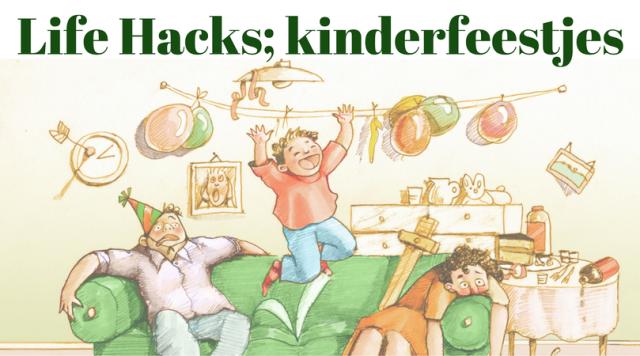 Life Hack Kinderfeestjes