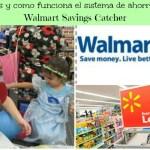 ¿Conoces el programa de ahorros de Walmart Savings Catcher?