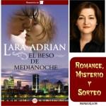 El beso de medianoche por Lara Adrian: Romance y misterio #sorteo