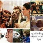 15 películas de nuestra infancia para ver de nuevo con los hijos