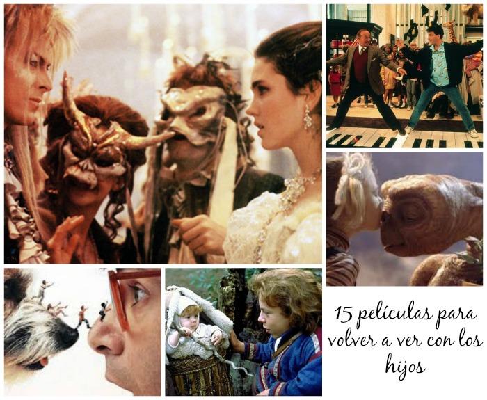15 películas para volver a ver con los hijos