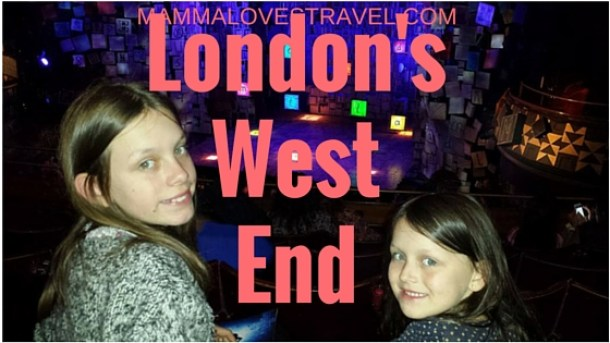 LondonsWest-End-2 London West End Show With Kids: 9 Tips You Must Read