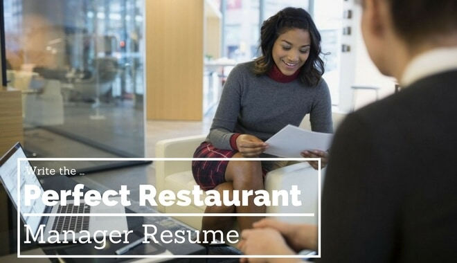 How to Write the Perfect Restaurant Manager Resume - restaurant resume