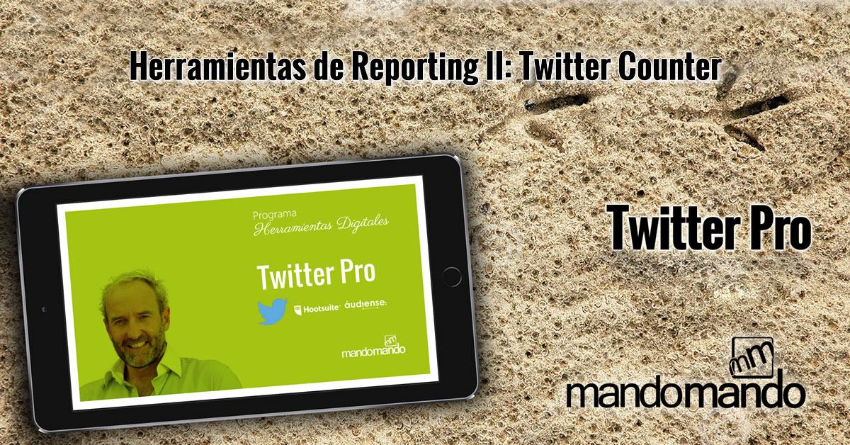 Herramientas de Reporting II- Twitter Counter