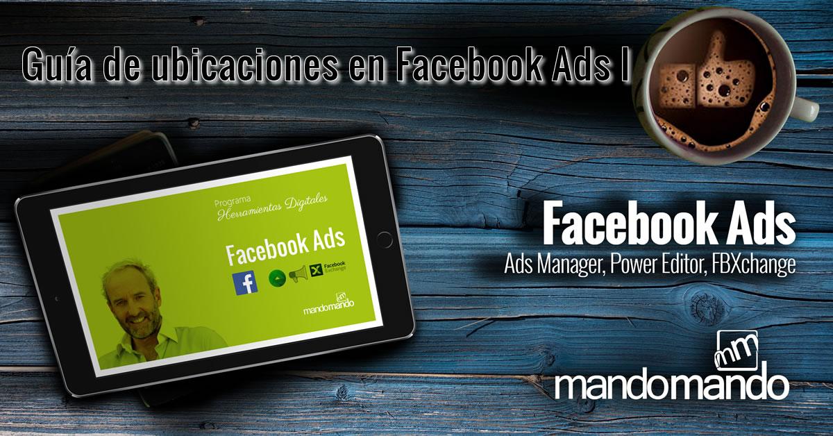 guia-de-ubicaciones-en-facebook-ads-i