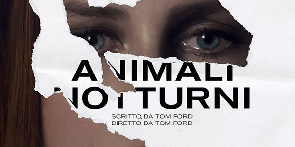 Animali Notturni, domani in sala il secondo film di Tom Ford