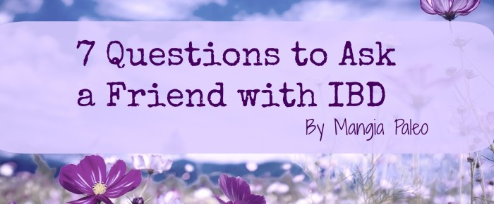 Questions to Ask a Friend with a Chronic Illness