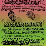 7/9 TAITANG出演 B-REGGER'S Presents 【SUBWAY】at.Shibuya BALL