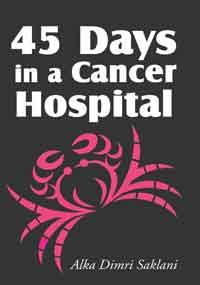 45 days in a cancer hospital