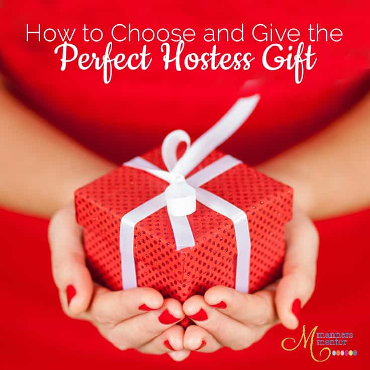 Hostess Gift Etiquette Choosing and Giving the Perfect Gift
