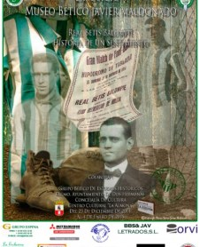Exposición Historia Real Betis Balompié. Historia de un sentimiento