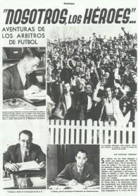 """1935-Marzo """"Nosotros, Los Héroes...Aventuras de los Árbitros de Fútbol"""""""