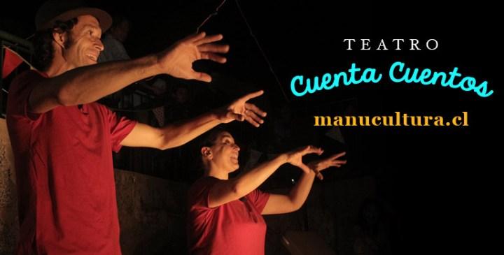 Teatro Cuenta Cuentos - manucultura.cl