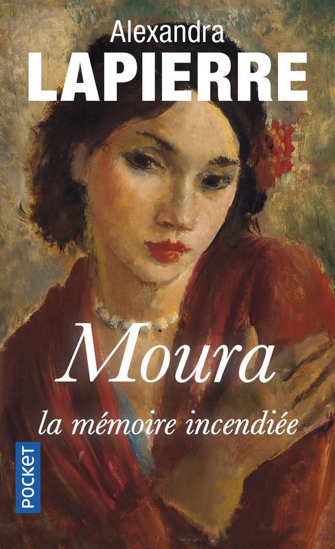 Moura, la mémoire incendiée de Alexandra Lapierre